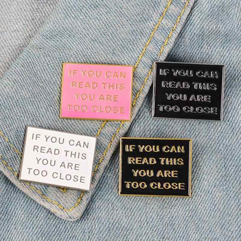 Too Close Enamel Pin Square Funny Letters Quote Brooches Badge Lapel Pin I Need My Personal Space Funny Internet Culture Jewelry