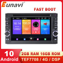 Eunavi 2 DIN Universal Android 10 Multimedia Player Mobil Auto DVD Radio Stereo Gps Navigasi Audio TEF7708 WiFi 4G DSP RDS USB(China)