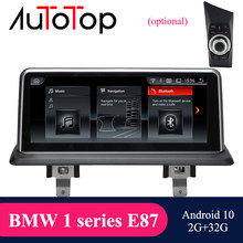 Autotop bmw android 10 reprodutor de rádio do carro dvd para bmw 1 série 120i e81 e87 e88 ccc/cic 2005-2012 multimídia gps navegação