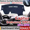 Für Renault Captur 2013 ~ 2018 Samsung QM3 Anti-Slip Matte Dashboard Abdeckung Pad Sonnenschirm Dashmat Auto Zubehör 2014 2015 2016 2017
