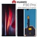 Originale 6.47 Display per Huawei P30 Pro Lcd Touch Screen Digitizer Assembly con Telaio per P30 Pro VOG-L29 L09 l04 di Ricambio