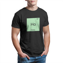 Ho - Hobo Funny Chemistry Element Symbol T-Shirt Games Funny Short Sleeve Cosplay 4XL 5XL 6XL Mens Clothes 12824