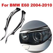 Acessórios de Estilo de carro para BMW Série E60 5 04 2011 Fibra De Carbono Farol Sobrancelhas Pálpebras Frente Farol Sobrancelhas Guarnição cobrir