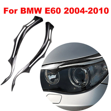 Car Styling Accessories for BMW E60 5 Series 04 2011 Carbon Fiber Headlight Eyebrows Eyelids Front Headlamp Eyebrows Trim Cover