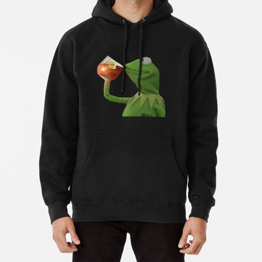 But That's None Of My Business Hoodie But Thats None Of My Business None Of My Business Lipton Kermit Muppets Meme