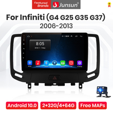 Junsun V1 Pro 4G Android 10.0 4G+64G Car Radio Multimedia Player For Infiniti G4 G25 G35 G37 2006-2013 GPS Navigation no 2din dv