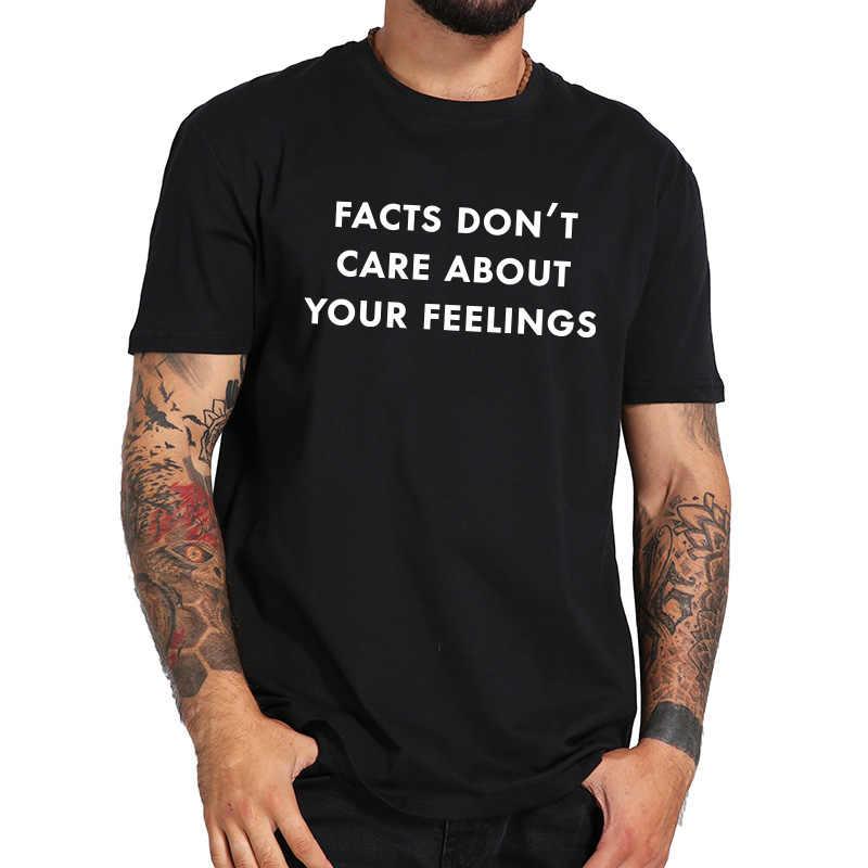 ผ้าฝ้าย 100% ข้อเท็จจริงความรู้สึก T เสื้อพิมพ์ฤดูร้อนสีดำเสื้อยืดแขนสั้น High Street TEE เสื้อ EU ขนาด