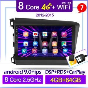 For Honda Civic 2012 2013 2014 2015 Android 9.0 4G+64G DSP ips Car Radio Multimedia Video Player Navigation GPS 2 din autoradio
