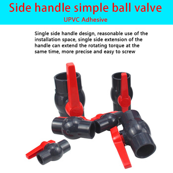 PVC ball valve UPVC side handle simple  Garden irrigation hose connection drainage joint switch 1Pcs