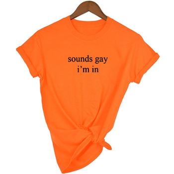 Sounds Gay I'm In Lgbt Women shirt Love Win Casual Shirts Rainbow Print Lesbian Love Is Love Female 90s T-shirt Top Tee harajuku 9