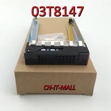 New 2.5 03T8147 HDD Tray Bay HDD Bracket for RD350 RD450 RD550 RD650 TD350 TD550