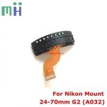 (Verwendet teile) 24-70 G2 A032 Für Nikon Mount Objektiv Bajonett Flex Kontaktieren Kabel FPC Für Tamron SP 24-70mm f/2,8 Di VC USD G2