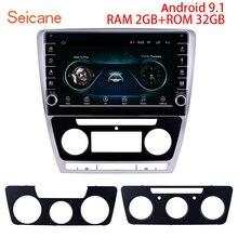 Seicane 10.1 인치 안드로이드 9.1 RAM 2GB ROM 32GB 2007 2011 2012 2013 2014 SKODA Octavia 자동차 GPS 라디오 스테레오 헤드 유닛 플레이어