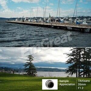 Image 5 - 7artisans lente Prime de 35mm F1.2 para Sony e mount/para Fuji XF APS C, lente fija de enfoque Manual para cámara sin espejo A6500 A6300 X A1