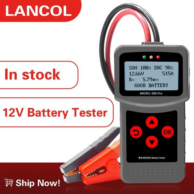 Lancol micro200pro 12 12v車のバッテリーテスターバッテリー容量デジタル自動車抵抗テスターサプライヤーツール40に2000cca