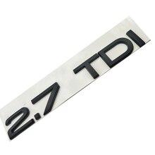 Voor Audi A4 S4 A5 S5 A6 C6 A7 A8 A6L 2.7TDI Matte Black Emblem Auto Styling Kofferbak Brief nummer Logo Sticker
