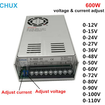 цена на CHUX Switching Power Supply 600W Adjustable voltage and current 0-12v 15v 24v 27v 36v 48v 50v 60v 72v 80v 90v 100v 110v LED SMPS
