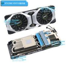 Nowa oryginalna karta wideo chłodnicy dla MSI RTX2080 RTX2080S RTX2080Ti SUPER VENTUS OC