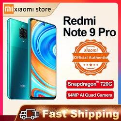 Глобальная версия Redmi Note 9 Pro 6 ГБ 64 Гб NFC Смартфон Xiaomi 64-мегапиксельная четырехъядерная камера Snapdragon 720G-оплатить 2400x1080 30 Вт QC 2020 ЕС