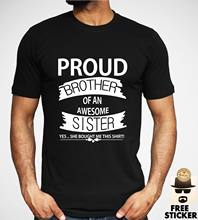 Proud Brother Of An Awesome Sister T-shirt Funny Family Gift Present Top For Men(China)