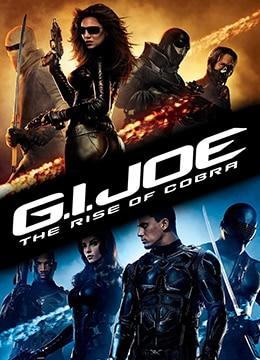 《特种部队:眼镜蛇的崛起》2009年美国,捷克动作,冒险,科幻电影在线观看