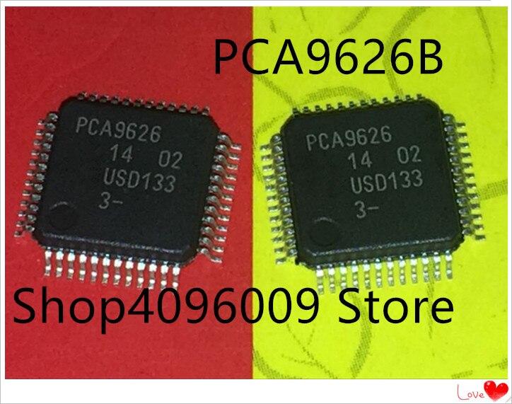 NEW 10PCS/LOT PCA9626 PCA9626B LQFP48