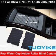 רכב קדמי אחורי שורה פנים המרכזי מסוף לשתות מים מחזיק כוס כיסוי רולר עיוור וילון רוכסן עבור BMW E70 E71 x5 X6 חלקי