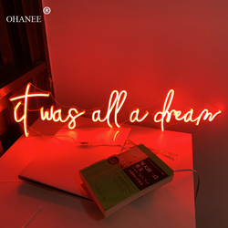 Custom 12V Led Neon Signs Light for it was all a dream Acrylic Home Room Wall Decoration Ins Party Wedding Signs