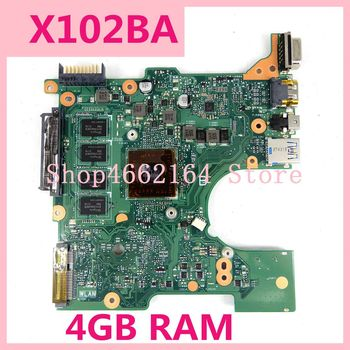 X102BA 4GB A4-1200 mainboard REV2.0 For ASUS X102B X102BA Laptop motherboard 60NB0360-MB2040-201 DDR3 100%Tested Working well