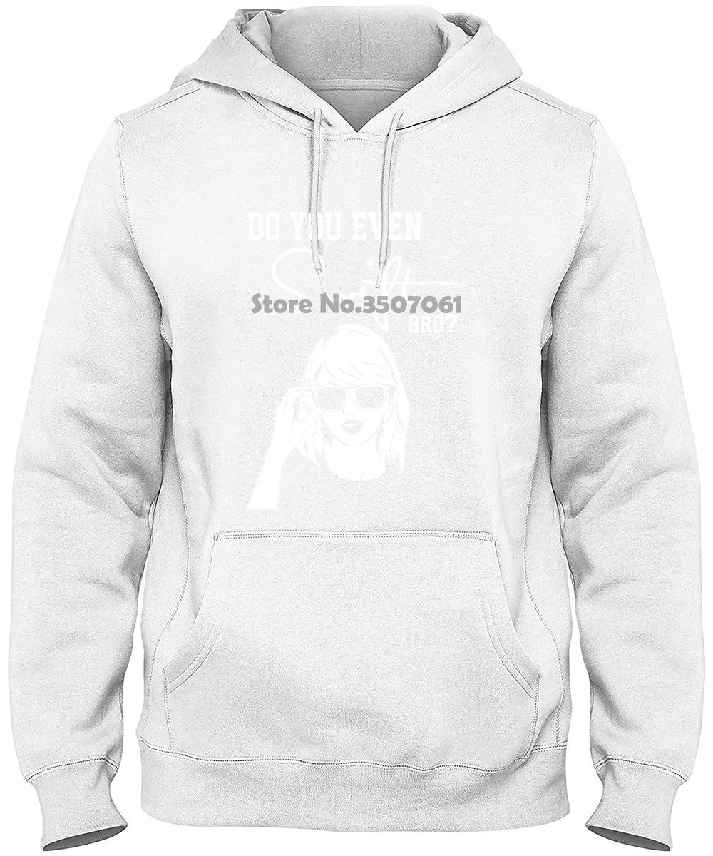 Funny MusicDo You Even Swift Bro Taylor Black S 2xl Printed Loose Short Sleeve long Sleeve Funny Hoodies & Sweatshirts 18