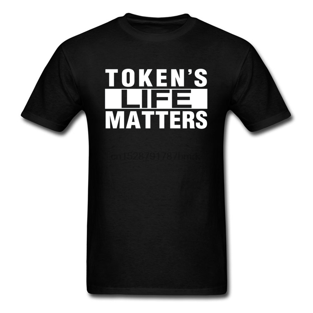 3XL Plus Size Father Tshirts TOKENS LIFE MATTERS Cartmans Customized Own Your Design Picture Photo Print T Shirts Mens Good