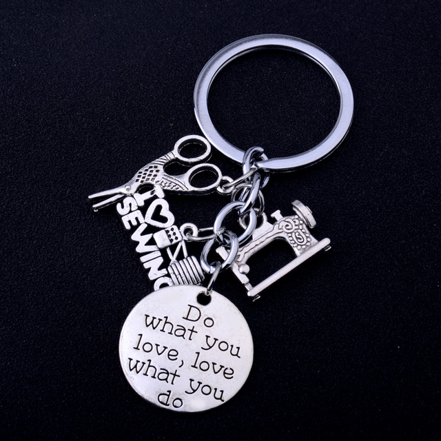 Do What You Love Love What You Do Keychains I Love Sewing Tailoring Machine Scissors Pendant Keyrings Women Men Tailor Key Rings