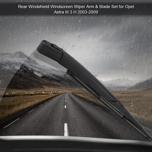 Image 3 - Rear Windshield Windscreen Wiper Arm & Blade Set for Opel Astra III 3 H 2003 2004 2005 2006 2007 2008 2009