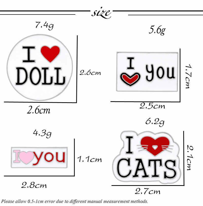 Буква I LOVE YOU кошки кукла сердце брошь для пар & булавка эмалированные булавки металлические значки нагрудные знаки для футболок ювелирные изделия Женская Брошь Милая