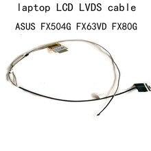 ЖК FHD LVDS кабель для Asus FX504 FX63 FX504G Gm FX80G FX63V VD ZX63V S5AM770 DDBKLGLC010 экран LCD S BKLG EDP LVD кабель 30 контактов