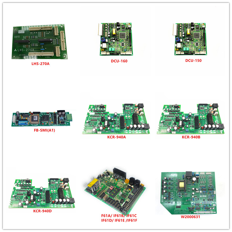 LHS-270A| DCU-160| DCU-150| FB-SMI(A1)| KCR-940A| KCR-940B| KCR-940D| F61A/IF61B/IF61C/IF61D/IF61E/IF61F| W2000631 Used