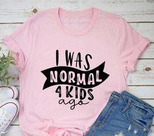 MI È Stato Normale 4 Bambini Fa Divertente Mamma Maglietta di Modo Casual Carino Mamma T-Shirt Stampata Lettera Mamma Vita Camicia stanco Mamma Magliette