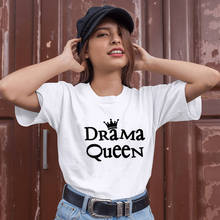 Drama Queen New Arrival Graphic Women's Summer Funny T-Shirt Drama Lovers Gift Everyone is the queen on their own life stage