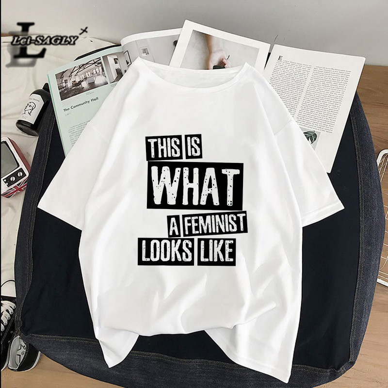 Lei SAGLY This is what a feminist looks like Women T-shirts Funny Harajuku camisetas verano mujer 2019 aesthetic oversized tops image