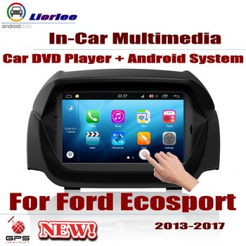 Car Radio DVD Player GPS Navigation For Ford Ecosport 2013~2017 Android HD Displayer System Audio Video Stereo In Dash Head Unit