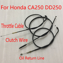 E0313 Motorcycle Throttle Cable Oil Return Line Clutch Wire For Honda CA250 DD250 QJ250-3 Gas Throttle Cable