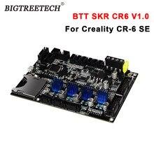 Bigtreetech btt skr cr6 v1.0 placa-mãe integrado tmc2209uart duplo z-eixo 3d peças de impressora para creality CR-6 se impressora 3d