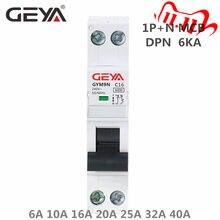 GEYA GYM9N 1P+N MCB 6A 10A 16A 20A 25A 32A 40A 220V Curve B Curve C AC Miniature Circuit Breakers