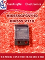 Hi6555 SALUT 6555 HI6555GFCV110 HI6555V110 HI6555 V1 nouveau original 2 PCS/LOT