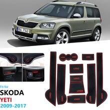 Для Skoda Yeti 2009~ противоскользящие резиновые ворота слот чашки коврик аксессуары Автомобильные наклейки 2010 2011 2012 2013