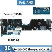 Pailiang placa-mãe do portátil para lenovo thinkpad yoga 11e da0li5mb6i0 00up964 mainboard núcleo sr1yv celeron n2940 testado ddr3