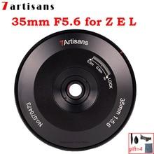 7 Ambachtslieden 35Mm F5.6 Lens Full Frame Voor Nikon Z Leica L Lumix L Sigma Sony E Mount Camera groot Diafragma Mf Handleiding Focus