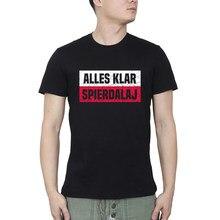 Alles klar spierdalaj polen pole polish flag Fitness T-shirts Männer T Shirt Freies Verschiffen Männliche T-shirts