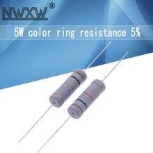 10pcs 5W resistência anel Cor de 5% 2.2R 1R ~ 1M 10R 22R 47R 51R 100R 150R 470R 47 10 1K 4.7K K K 1 2.2 10 22 47 51 100 150 470 Ohm
