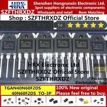 100% ใหม่ Original TGAN40N60F2DS TO 3P 40N60F2DS TO3P IGBT ท่อ 40A 600V 30PCS/หลอด (10 ชิ้น)